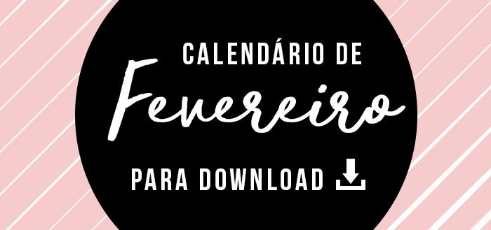 CHARME - CALENDARIO FEVEREIRO blog