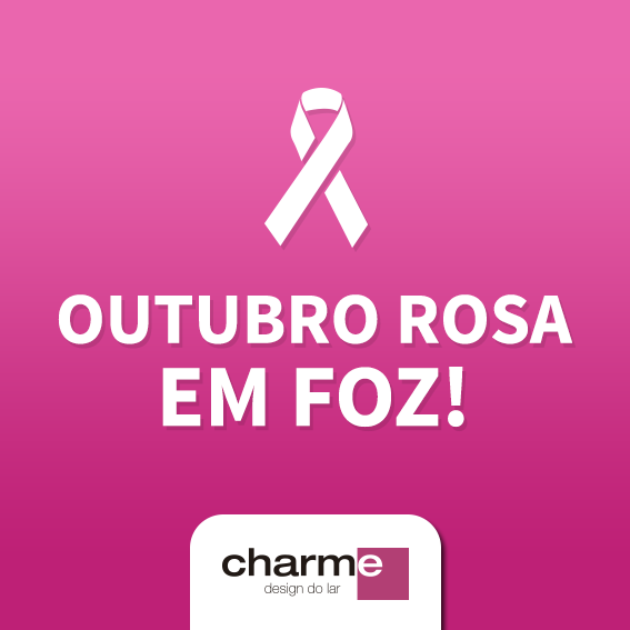 CHARME - OUTUBRO ROSA POST 02